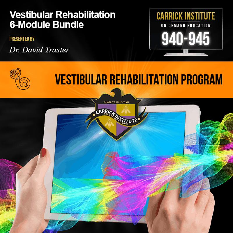 Vestibular Rehabilitation 6 Course Bundle