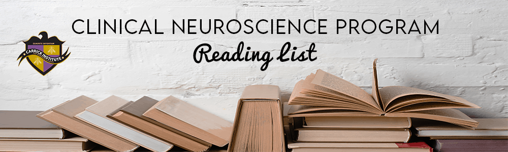 Clinical Neuroscience Reading List
